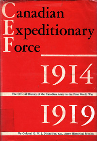 Official History of the Canadian Army in the First World War: Candian Expeditionary Force, 1914-1919