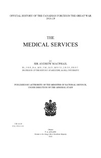 Official History of the Canadian Forces in the Great War:  The Medical Services