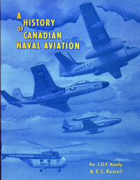A History of Canadian Naval Aviation, 1918-1962