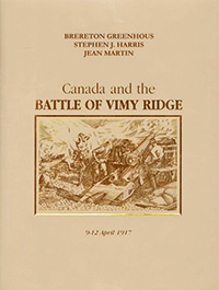 Canada And The Battle Of Vimy Ridge, 9-12 April 1917