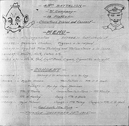 Menu 49th Battalion, D. Company, 16 Platoon Christmas Dinner and Concert. Cedric A. Winser / Library and Archives Canada / PA-200686